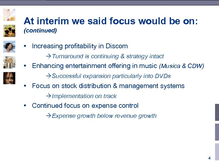 At interim we said focus would be on: (continued) • Increasing profitability in Discom