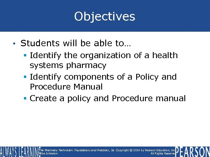 Objectives • Students will be able to… § Identify the organization of a health