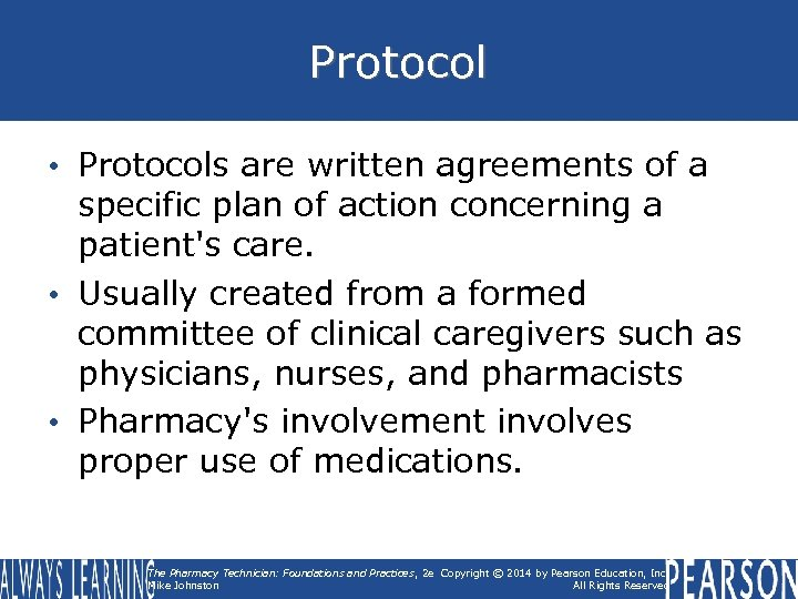 Protocol • Protocols are written agreements of a specific plan of action concerning a