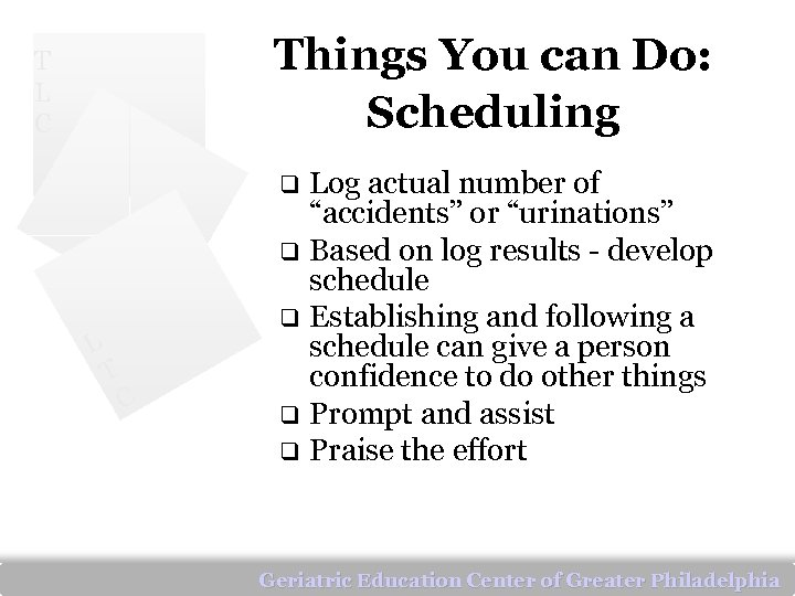 """Things You can Do: Scheduling T L C Log actual number of """"accidents"""" or"""