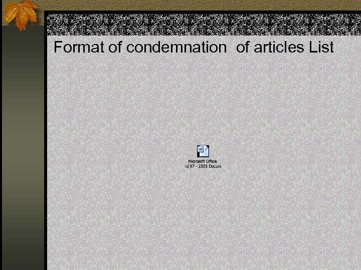 Format of condemnation of articles List