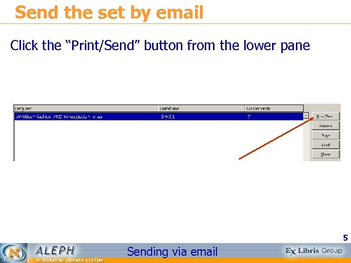 """Send the set by email Click the """"Print/Send"""" button from the lower pane 5"""