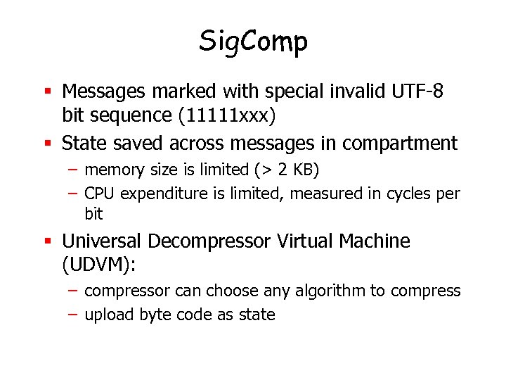 Sig. Comp § Messages marked with special invalid UTF-8 bit sequence (11111 xxx) §