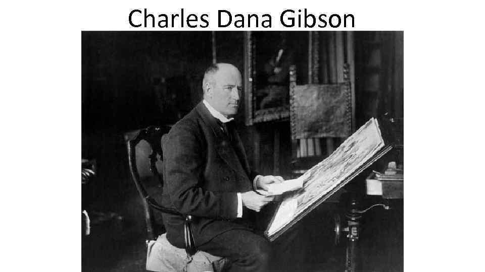 Charles Dana Gibson