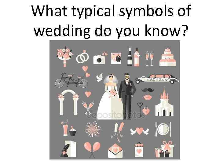 What typical symbols of wedding do you know?