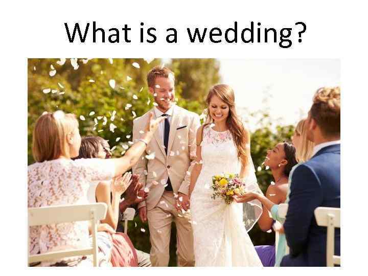What is a wedding?