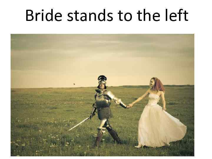 Bride stands to the left
