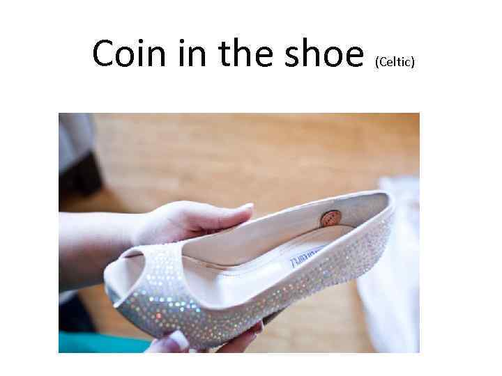 Coin in the shoe (Celtic)