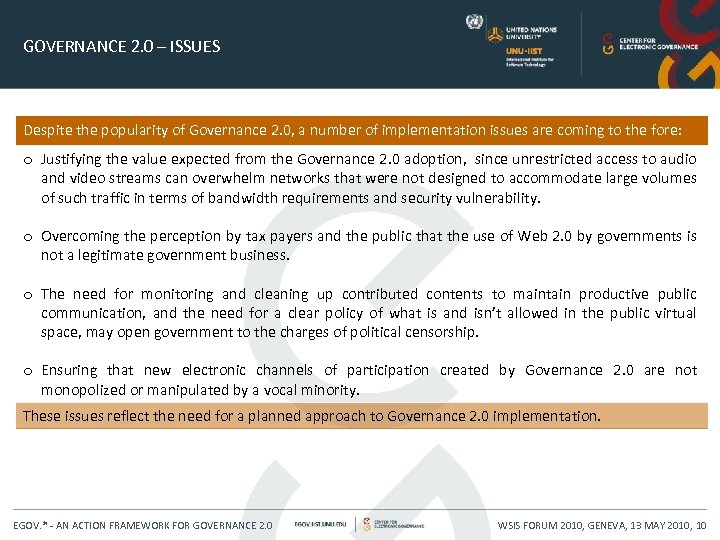 GOVERNANCE 2. 0 – ISSUES Despite the popularity of Governance 2. 0, a number