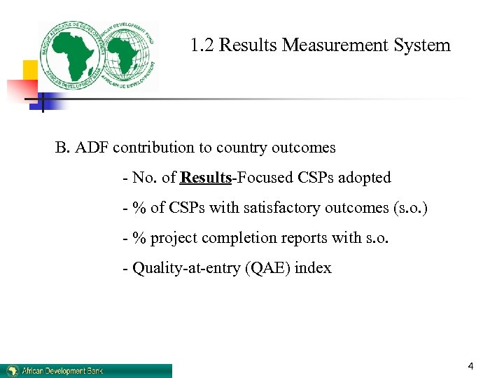 1. 2 Results Measurement System B. ADF contribution to country outcomes - No. of
