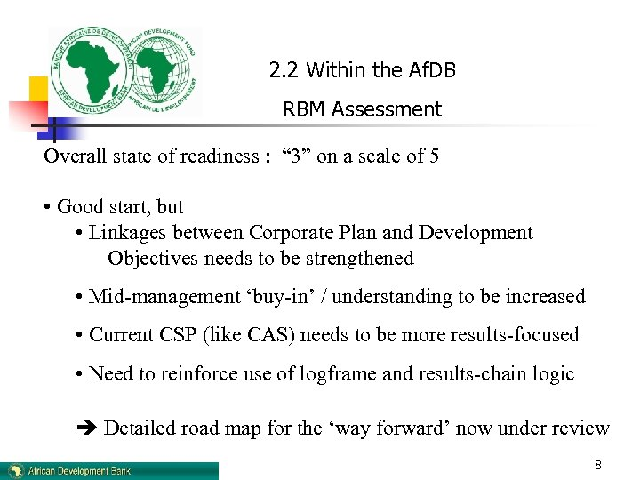 """2. 2 Within the Af. DB RBM Assessment Overall state of readiness : """""""