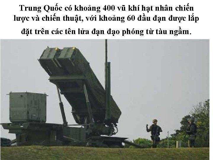 Trung Quốc có khoảng 400 vũ khí hạt nhân chiến lược và chiến thuật,