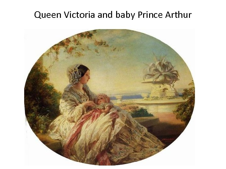 Queen Victoria and baby Prince Arthur