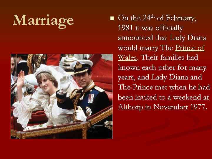 Marriage n On the 24 th of February, 1981 it was officially announced that