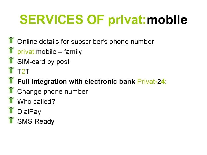 SERVICES OF privat: mobile Online details for subscriber's phone number privat: mobile – family