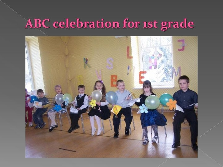 ABC celebration for 1 st grade