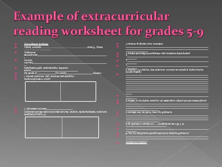 Example of extracurricular reading worksheet for grades 5 -9 Ārpusklases lasīšana Vārds, uzvārds. .