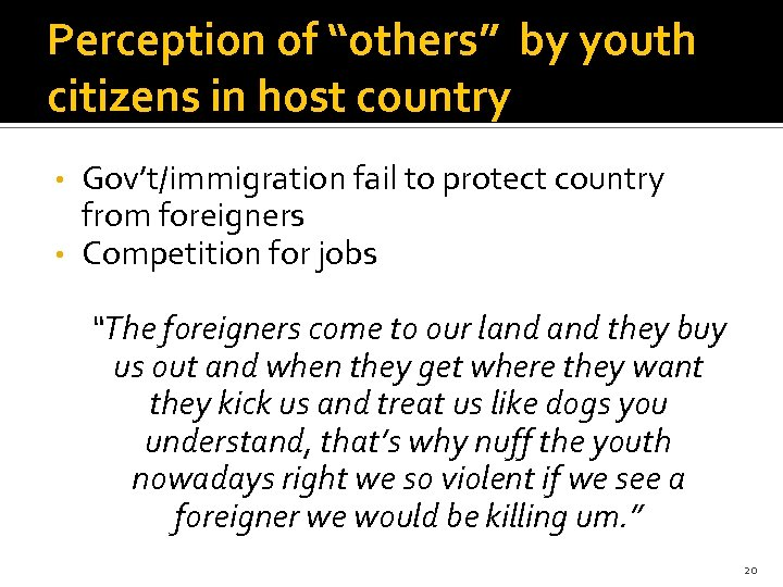 "Perception of ""others"" by youth citizens in host country Gov't/immigration fail to protect country"