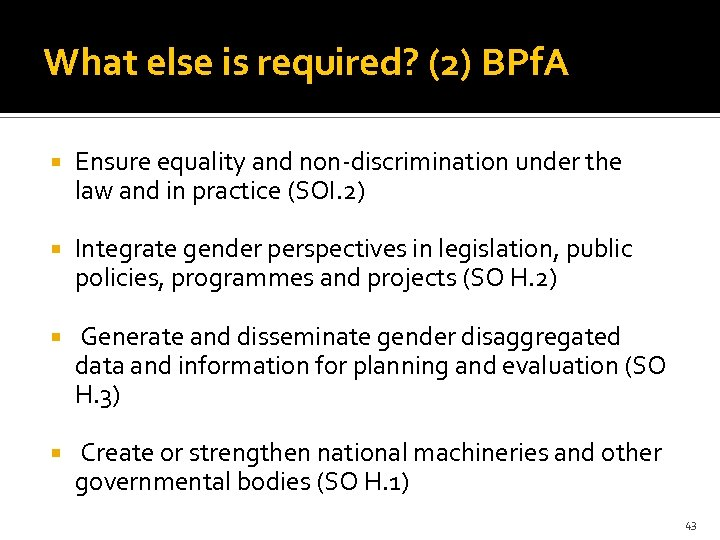 What else is required? (2) BPf. A Ensure equality and non-discrimination under the law