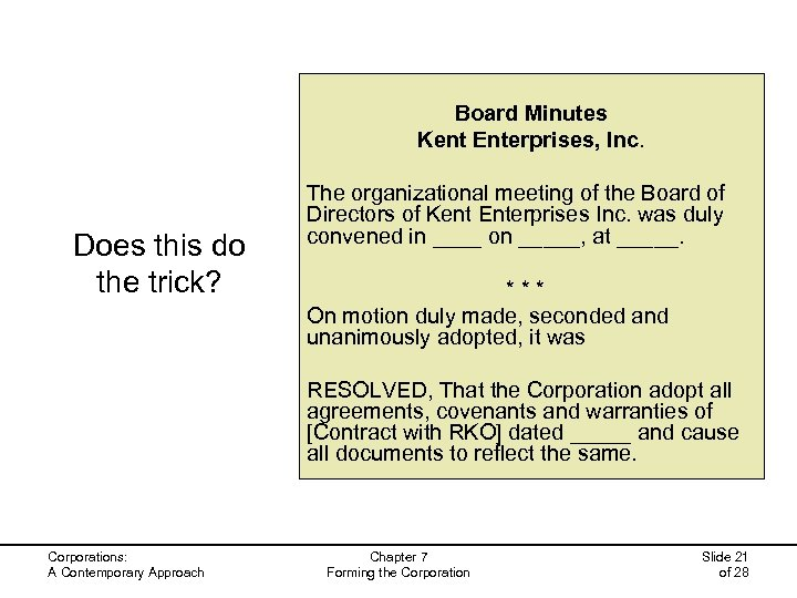 Board Minutes Kent Enterprises, Inc. Does this do the trick? The organizational meeting of