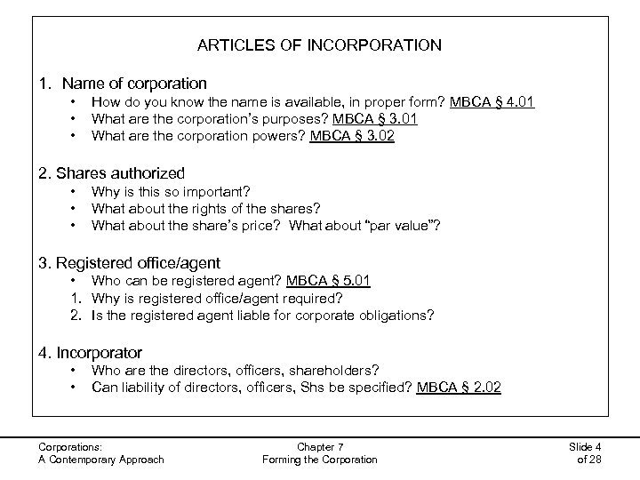 ARTICLES OF INCORPORATION 1. Name of corporation • • • How do you know