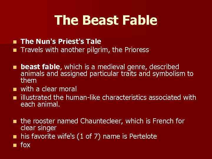 The Beast Fable n n The Nun's Priest's Tale Travels with another pilgrim, the