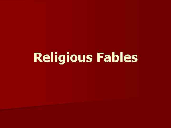 Religious Fables