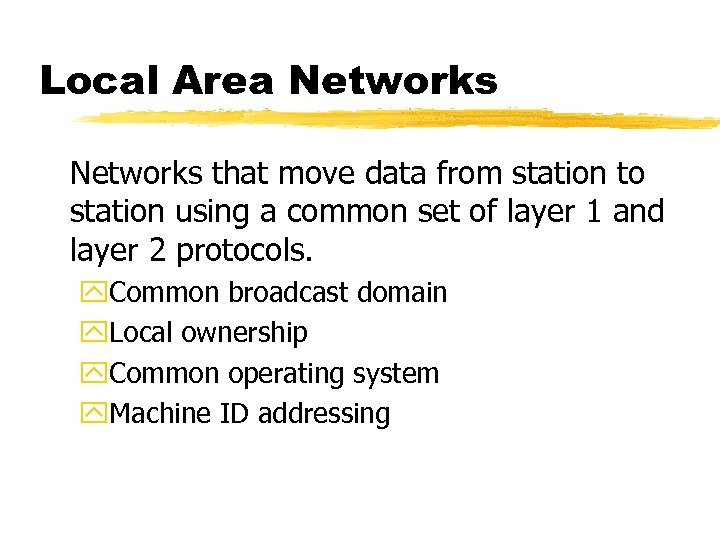Local Area Networks that move data from station to station using a common set
