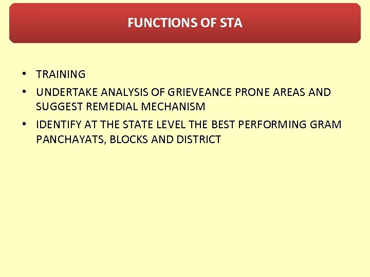 FUNCTIONS OF STA • TRAINING • UNDERTAKE ANALYSIS OF GRIEVEANCE PRONE AREAS AND SUGGEST