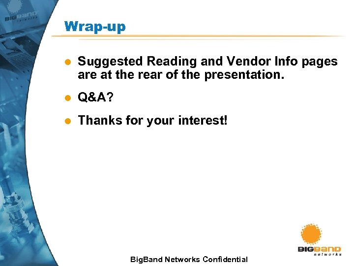 Wrap-up l Suggested Reading and Vendor Info pages are at the rear of the
