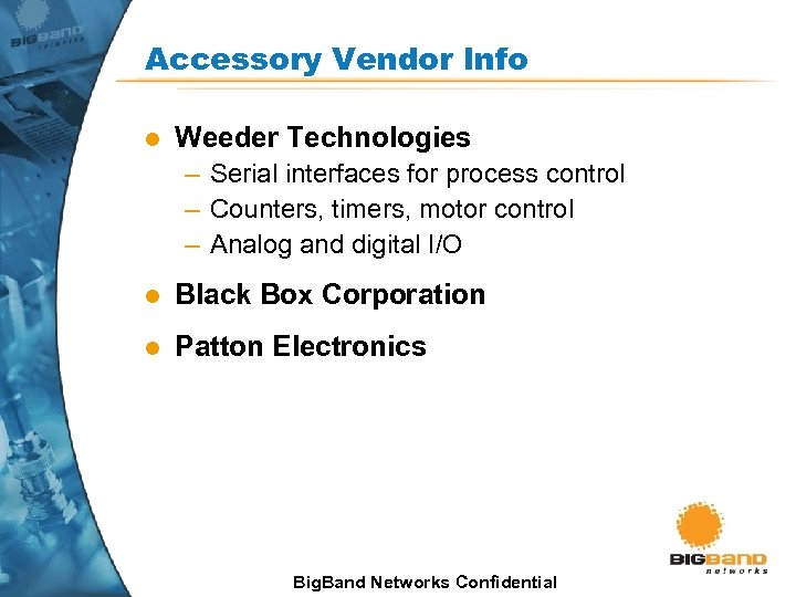 Accessory Vendor Info l Weeder Technologies – Serial interfaces for process control – Counters,