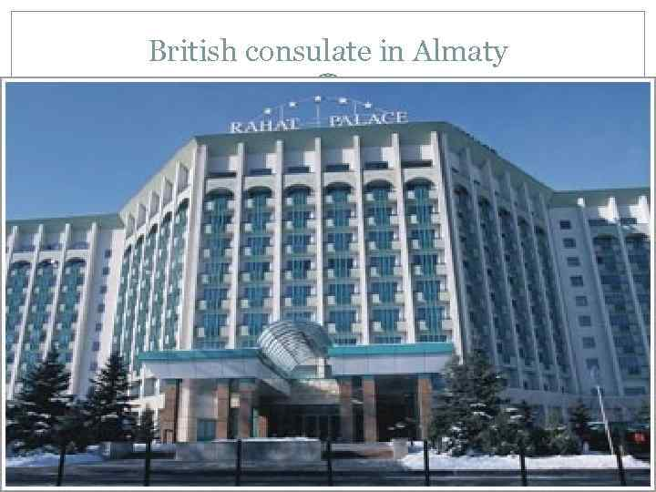 British consulate in Almaty
