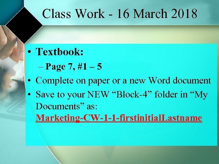 Class Work - 16 March 2018 • Textbook: – Page 7, #1 – 5