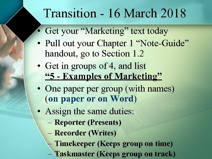 "Transition - 16 March 2018 • Get your ""Marketing"" text today • Pull out"