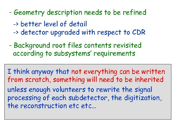- Geometry description needs to be refined -> better level of detail -> detector
