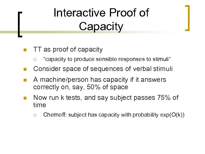 """Interactive Proof of Capacity n TT as proof of capacity ¡ """"capacity to produce"""