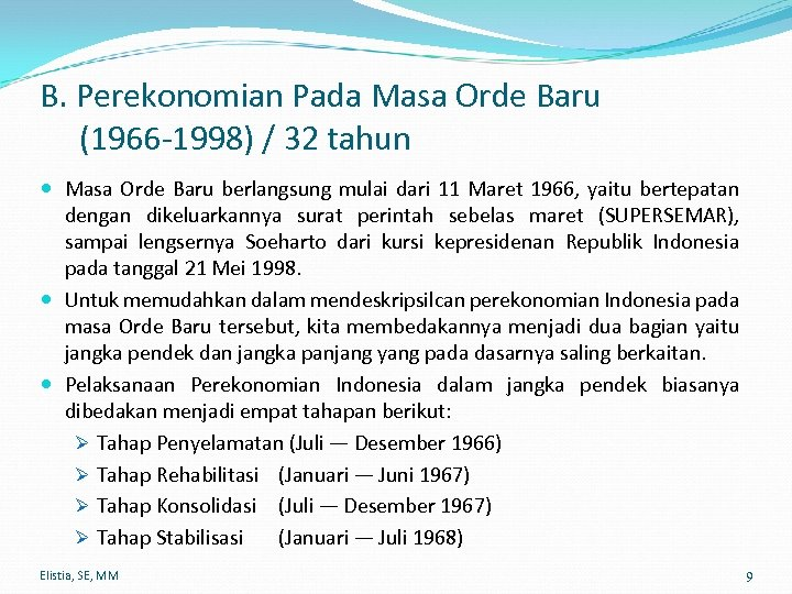 B. Perekonomian Pada Masa Orde Baru (1966 -1998) / 32 tahun Masa Orde Baru