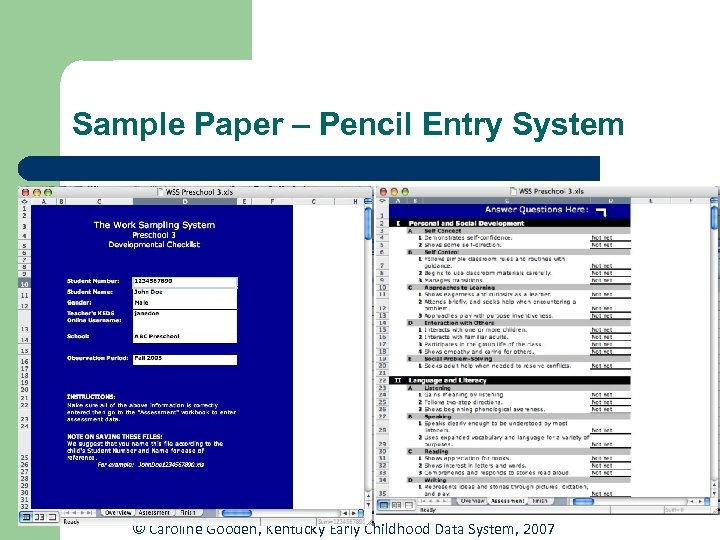 Sample Paper – Pencil Entry System © Caroline Gooden, Kentucky Early Childhood Data System,