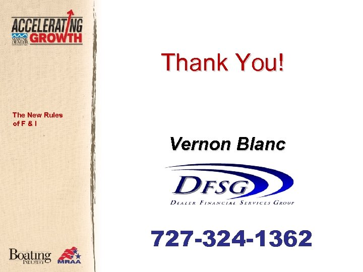 Thank You! The New Rules of F & I Vernon Blanc 727 -324 -1362