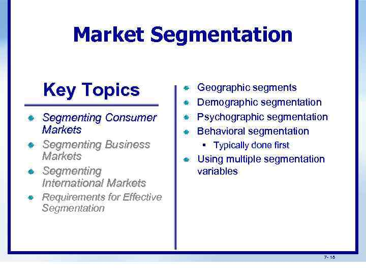 target market based on demographic psychographic and The final approach is the combined target market approach and results from combining two or more submarkets into one larger target market, which is managed with a single strategy most organizations prefer to adopt a segmentation approach such as the single or multiple target market strategies.