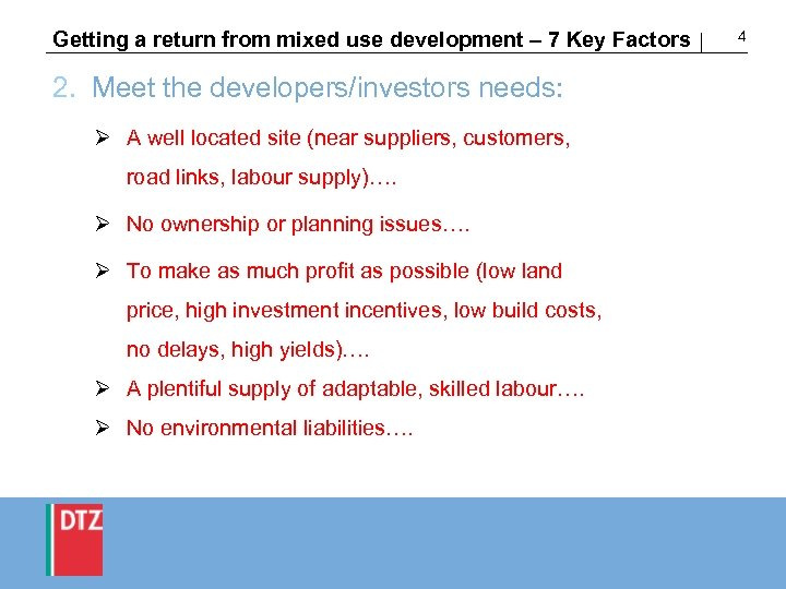 Getting a return from mixed use development – 7 Key Factors 2. Meet the