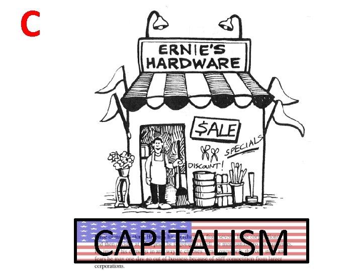 C CAPITALISM