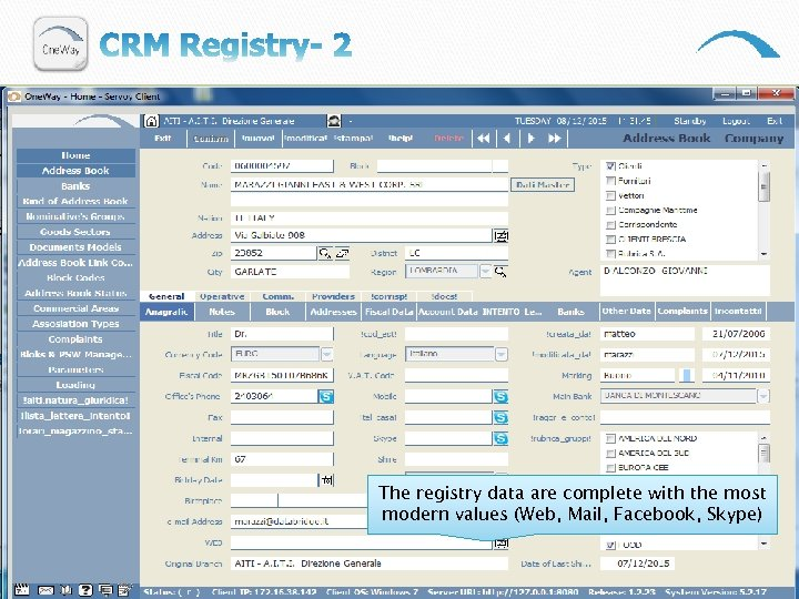 The registry data are complete with the most modern values (Web, Mail, Facebook, Skype)