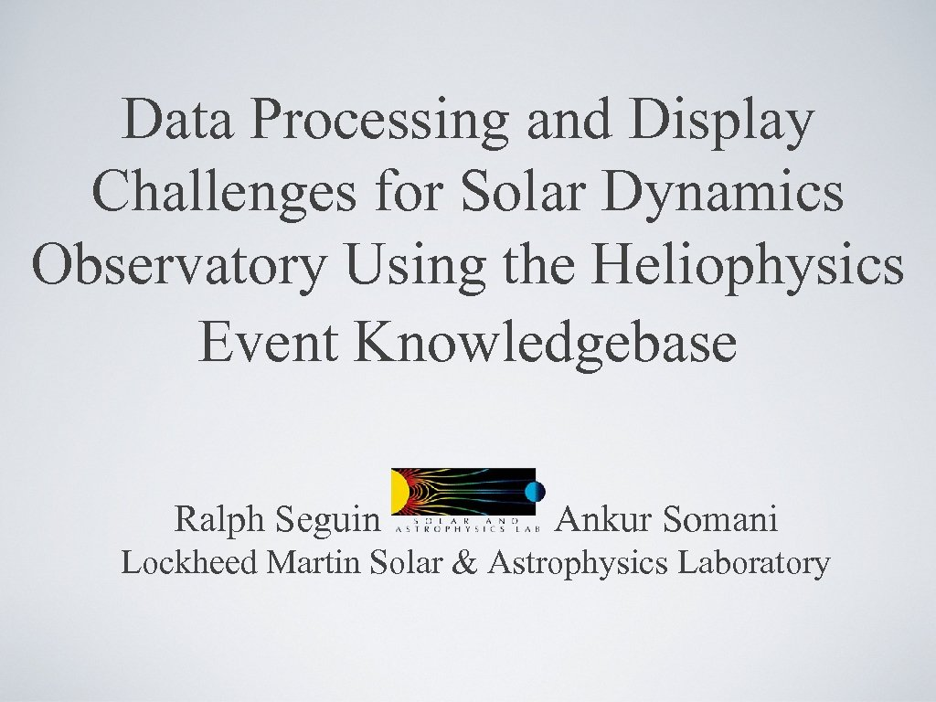 Data Processing and Display Challenges for Solar Dynamics Observatory Using the Heliophysics Event Knowledgebase