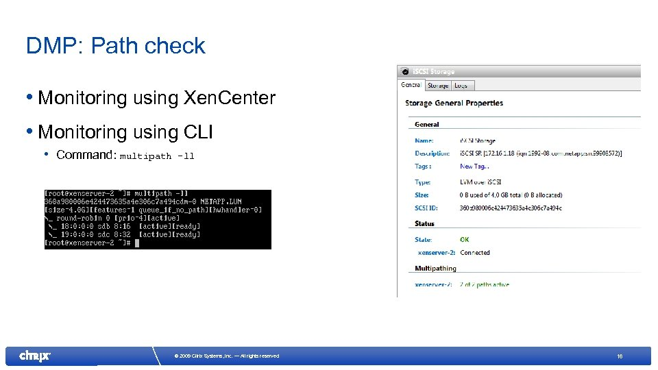 DMP: Path check • Monitoring using Xen. Center • Monitoring using CLI • Command: