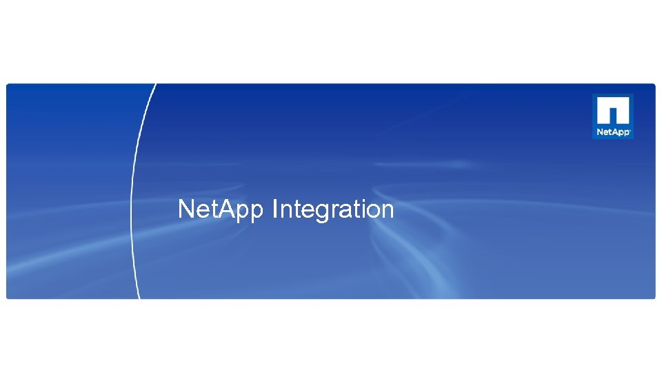 Net. App Integration