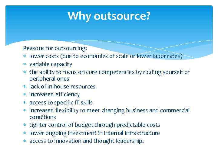 advantages and disadvantages of outsourcing for wal mart Advantages of outsourcing companies that decide to outsource do so for a number of reasons, all of which are based on realizing gains in business profitability and efficiency that way, you'll avoid outsourcing disadvantages and will likely to succeed.