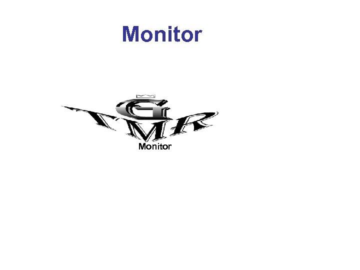 Monitor Monitor