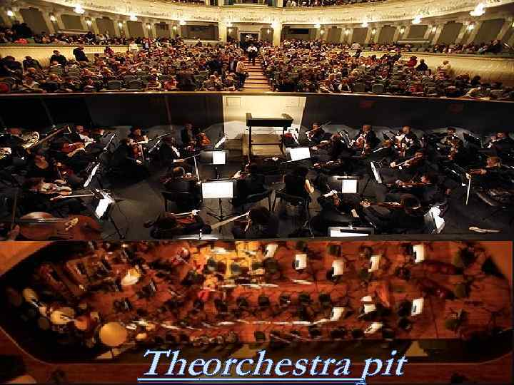Theorchestra pit
