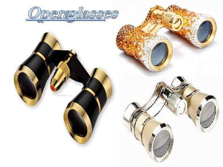 Operaglasses